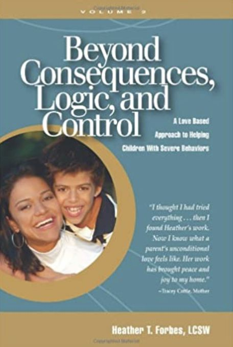 Beyond Consequences, Logic, and Control: A Love-Based Approach to Helping Attachment-Challenged Children With Severe Behaviors
