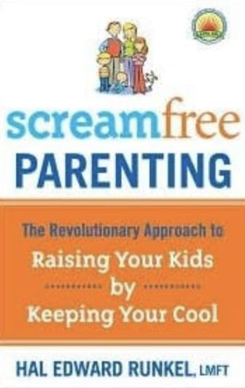 Screamfree Parenting Reprint edition