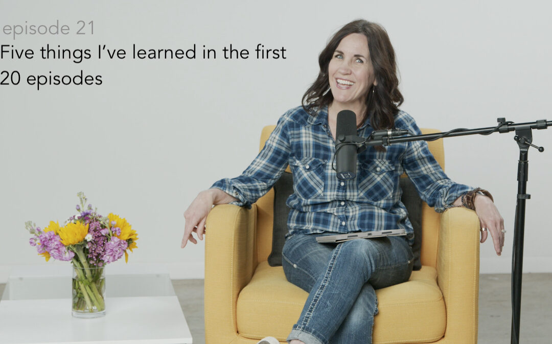 5 Things I've learned in the first 20 episodes