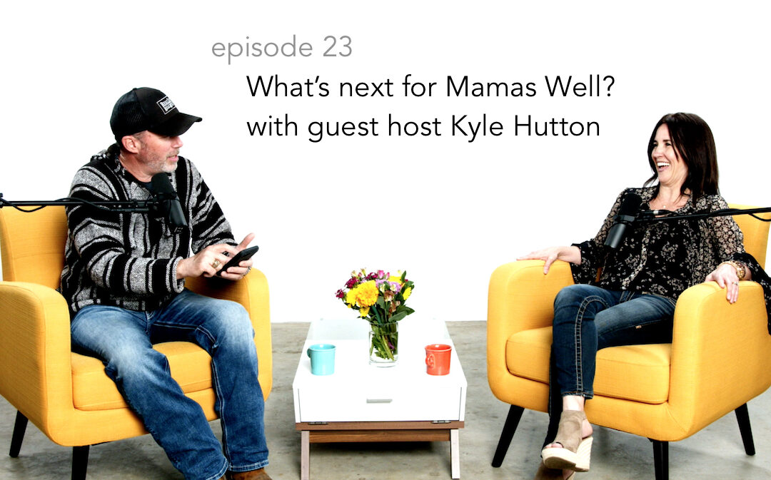 What's Next for Mamas Well?